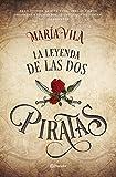 La leyenda de las dos piratas: 3 (Autores Españoles e Iberoamericanos)