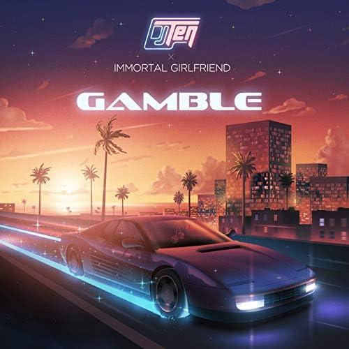 DJ Ten & Immortal Girlfriend