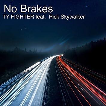 No Brakes (feat. Rick Skywalker)