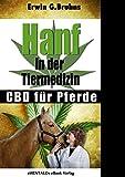 Hanf in der Tiermedizin (eBook): CBD für Pferde