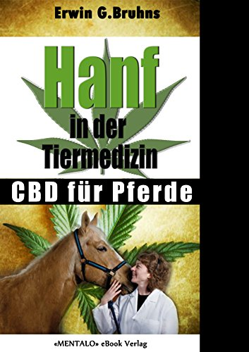 Hanf in der Tiermedizin (eBook): CBD...