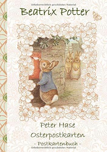 Peter Hase Osterpostkarten - Postkartenbuch: Beatrix Potter, Postkarten, sammeln, Original, Post, Briefmarke, Klassiker, Schulkinder, Vorschule, 1. 2. ... Erwachsene, Geschenkbuch, Geschenk