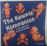The kewpie kompanion: A kompendium of kewpie knowledge by Cynthia Gaskill (1994-08-02)