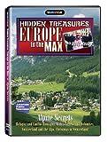 Europe to the Max: Hidden Treasures - Alpine Secrets