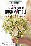 Las 22+ bodas de Hugo Múltiple / Nosotras nos entendemos: Dos piezas: Comedia y Monólogo (SERIE TEATRO)