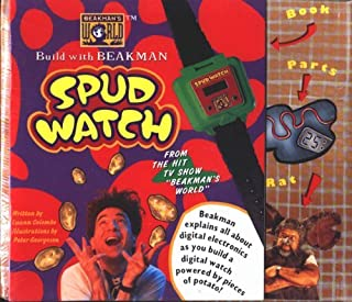 Build With Beakman: Spud Watch/Digital Watch (Another Project from Becker & Mayer from the Hit TV Show Beakman's World)