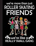 Roller Skating Friends Notebook: Lined Notebook / Journal Gift, Ski, 120 Pages, 8.5 x 11 inches , Personal Diary, Personalized Journal, ... work, or home!, Soft Cover, Matte Finish