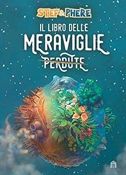 Il libro delle meraviglie di [Stef & Phere]