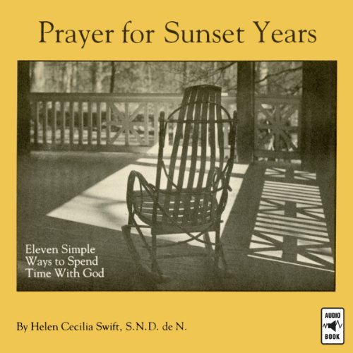 Prayer for Sunset Years audiobook cover art