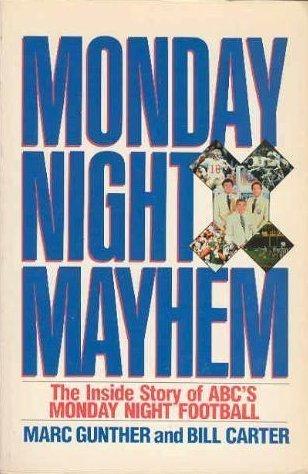 Monday Night Mayhem: The Inside Story of ABC's Monday Night Football
