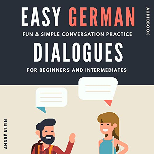 Easy German Dialogues Audiobook By André Klein cover art