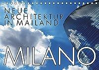 Neue Architektur in Mailand (Tischkalender 2022 DIN A5 quer): Architektonische Highlights: Porta Nuova und CityLife (Monatskalender, 14 Seiten )