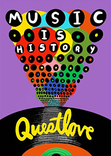 Compare Textbook Prices for Music Is History  ISBN 9781419751431 by Questlove