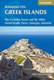 Walking on the Greek Islands: The Cyclades: Naxos and the 50km Naxos Strada, Paros, Amorgos, Santorini (Cicerone Walking Guides)