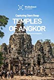 Capturing Siem Reap: Temples of Angkor: Sub-guide