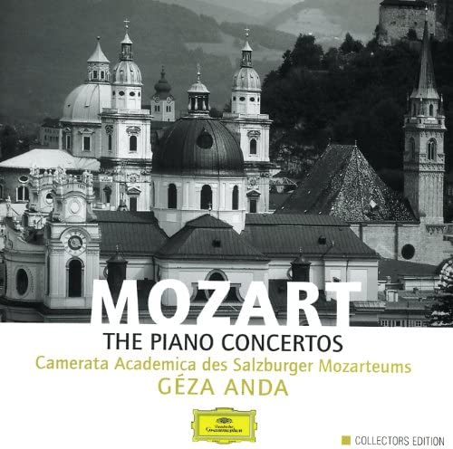 Camerata Academica des Mozarteums Salzburg, Géza Anda & Wolfgang Amadeus Mozart