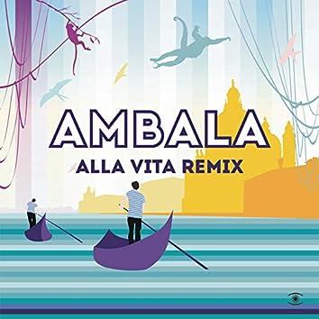 Alla Vita (Remixes)