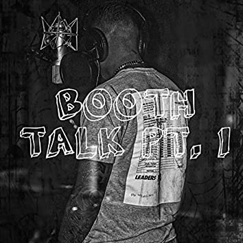 Booth Talk, Pt. 1