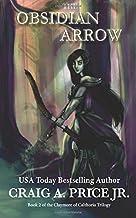 The Obsidian Arrow (Claymore of Calthoria) (Volume 2)