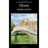 Ulysses (Wordsworth Classics) by James Joyce(2010-01-15)