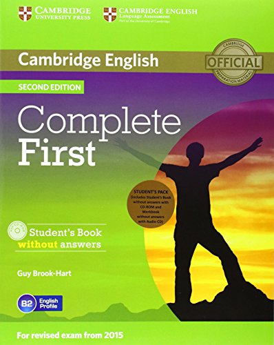 Complete First Student's Pack (Student's Book without Answers with CD-ROM, Workbook without Answers with Audio CD) [Lingua inglese]