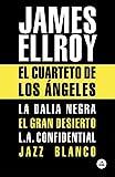 El Cuarteto de Los Ángeles: La Dalia Negra, El gran desierto, L.A. Confidential, Jazz blanco