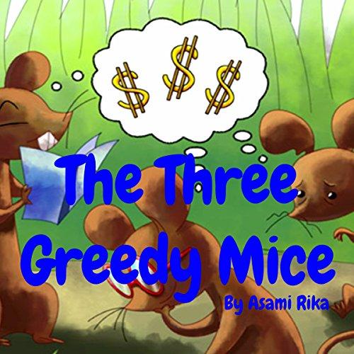 Couverture de The Three Greedy Mice