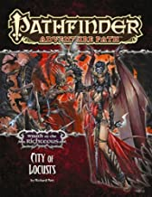 Pathfinder Adventure Path: Wrath of the Righteous Part 6 - City of Locusts by Richard Pett (2014-03-25)