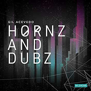 Hornz and Dubz EP