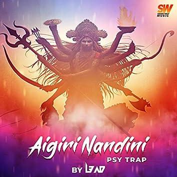 Aigiri Nandini (Psy Trap)