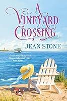 A Vineyard Crossing (A Vineyard Novel)