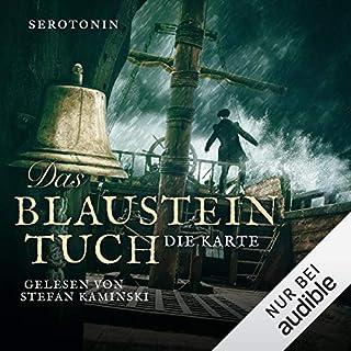 Die Karte     Das Blausteintuch 2              Autor:                                                                                                                                 Serotonin                               Sprecher:                                                                                                                                 Stefan Kaminski                      Spieldauer: 18 Std. und 10 Min.     349 Bewertungen     Gesamt 4,7