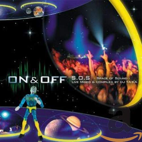 On&off S.O.S. - Space Of Sound - Compiled by DJ Ta-Ka