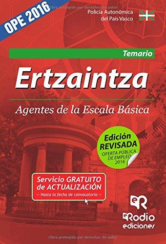 Ertzaintza. Agentes de la Escala Básica. Temario. (OPOSICIONES)