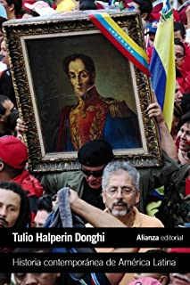 Historia contempor・Oea de Am遯カ蝸キica Latina / Contemporary History of Latin America (Spanish Edition) by Tulio Halperin Don...