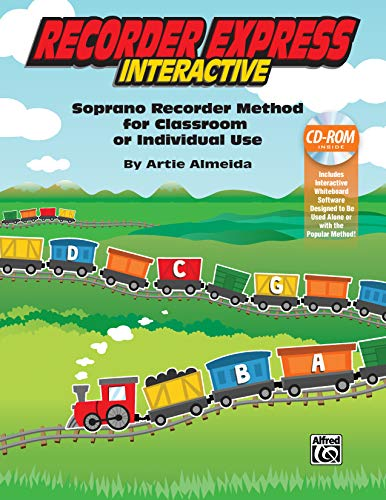 Recorder Express Interactive: Soprano Recorder Method for Classroom or Individual Use, CD-ROM