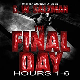 The Final Day: Hours 1-6 audiobook cover art