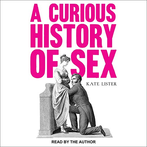 A Curious History of Sex cover art
