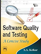 Software Quality and Testing: A Concise Study