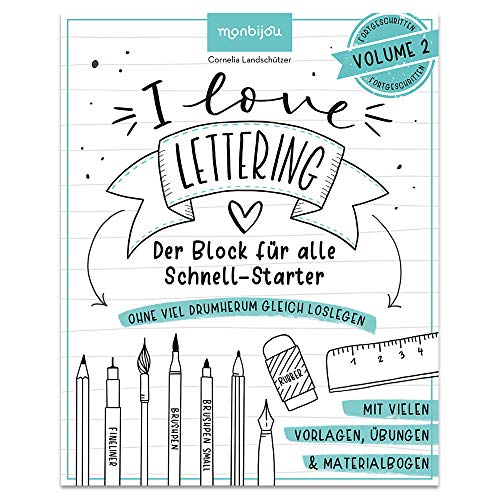 I Love Lettering: Der Block für alle Schnell-Starter Volume 2 (monbijou)