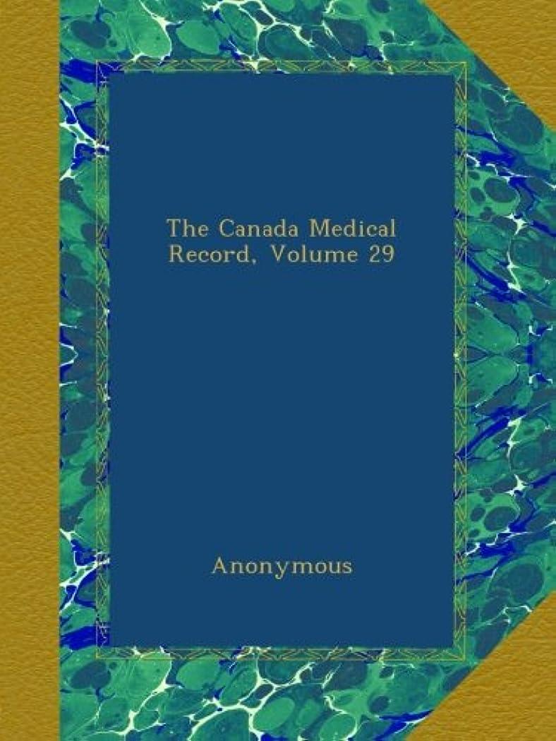 ビン木ギャラントリーThe Canada Medical Record, Volume 29