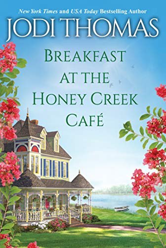 Breakfast at the Honey Creek Café (A Honey Creek Novel)