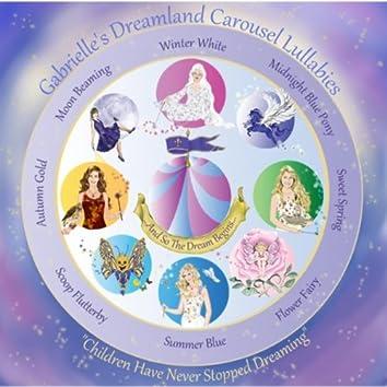 Gabrielle's Dreamland Carousel Adventures and Lullabies