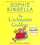 (The Undomestic Goddess:) By Kinsella, Sophie (Author) Compact Disc on 01-Jul-2006