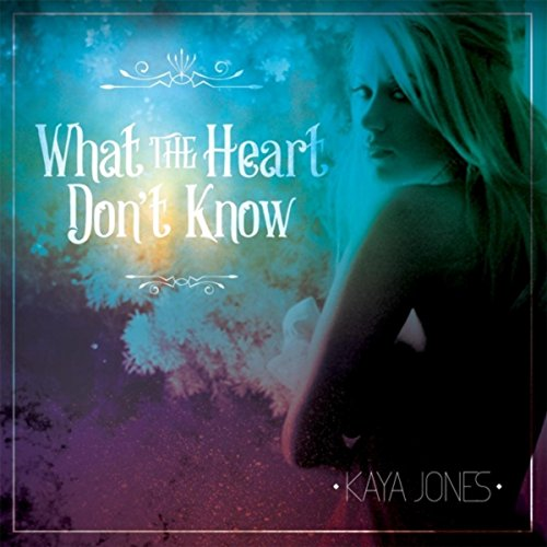 What the Heart Don't Know