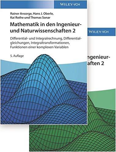 Mathematik in den Ingenieur- und Naturwissenschaften: Differential- und Integralrechnung, Differentialgleichungen, Integraltransformationen, ... Lehrbuch plus Aufgaben und Lösungen im Set