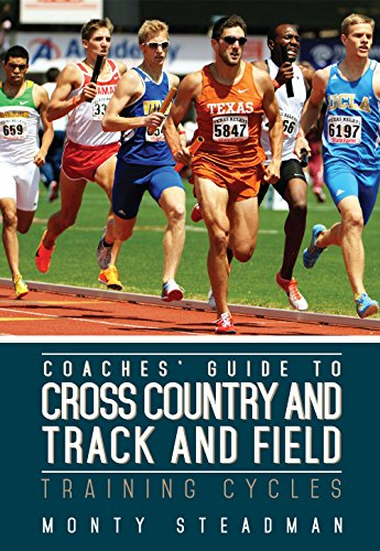 Compare Textbook Prices for Coaches Guide to Cross Country and Track and Field: Training Cycles  ISBN 9781606793138 by Monty Steadman