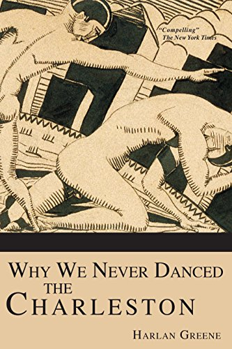 Why We Never Danced the Charleston (English Edition)