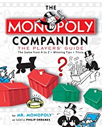 Image: The MONOPOLY Companion: The Players' Guide | Paperback: 224 pages | by Philip Orbanes (Author). Publisher: Sterling (November 1, 2007)