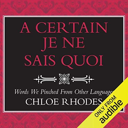 A Certain Je Ne Sais Quoi audiobook cover art